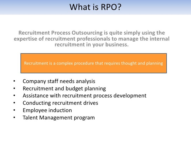 questionnaire on recruitment process outsourcing Brandon hall group's recruitment process outsourcing (rpo) research is designed to gain an understanding of what drives organizations to invest in rpo and what the impact is to the overall business.