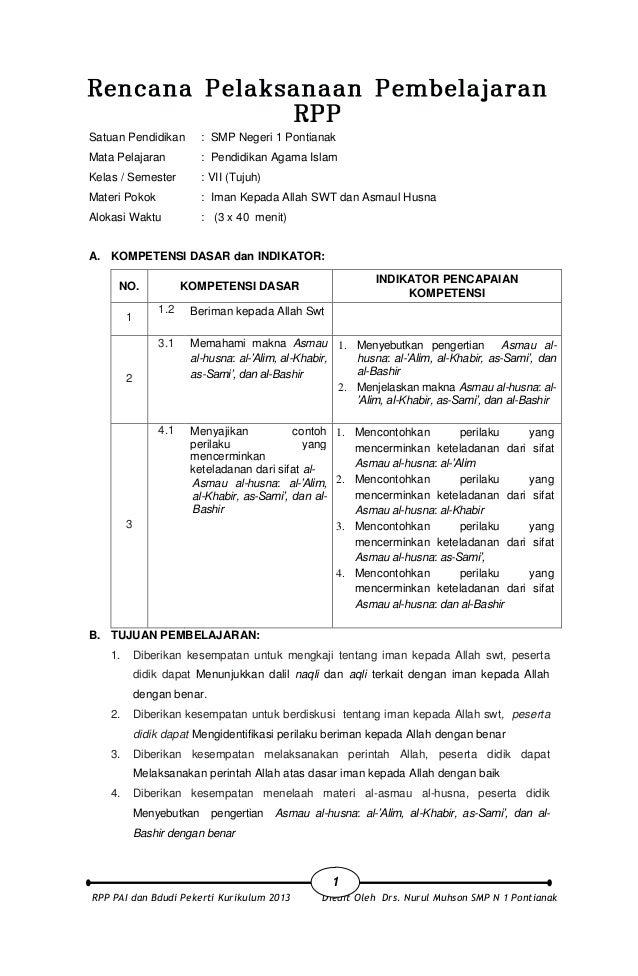 RPP PAI dan Bdudi Pekerti Kurikulum 2013 Diedit Oleh Drs. Nurul Muhson SMP N 1 Pontianak 1 Satuan Pendidikan : SMP Negeri ...