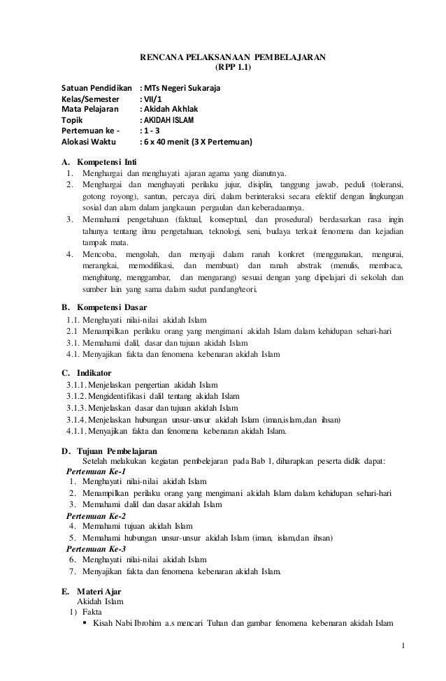 1 RENCANA PELAKSANAAN PEMBELAJARAN (RPP 1.1) Satuan Pendidikan : MTs Negeri Sukaraja Kelas/Semester : VII/1 Mata Pelajaran...