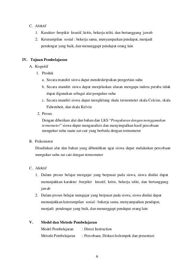 C. Afektif        1. Karakter :berpikir kreatif, kritis, bekerja teliti, dan bertanggung jawab        2. Keterampilan sosi...