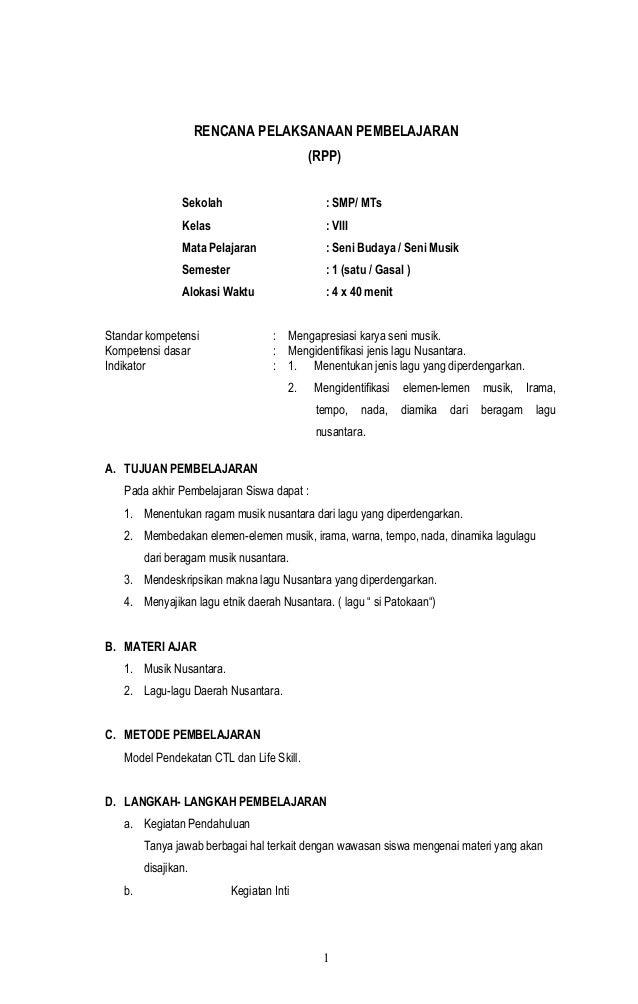 RENCANA PELAKSANAAN PEMBELAJARAN (RPP) Sekolah : SMP/ MTs Kelas : VIII Mata Pelajaran : Seni Budaya / Seni Musik Semester ...
