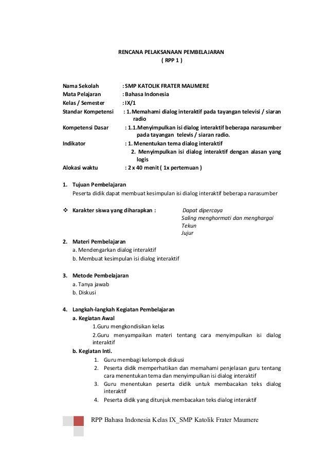 RENCANA PELAKSANAAN PEMBELAJARAN ( RPP 1 )  Nama Sekolah Mata Pelajaran Kelas / Semester Standar Kompetensi Kompetensi Das...