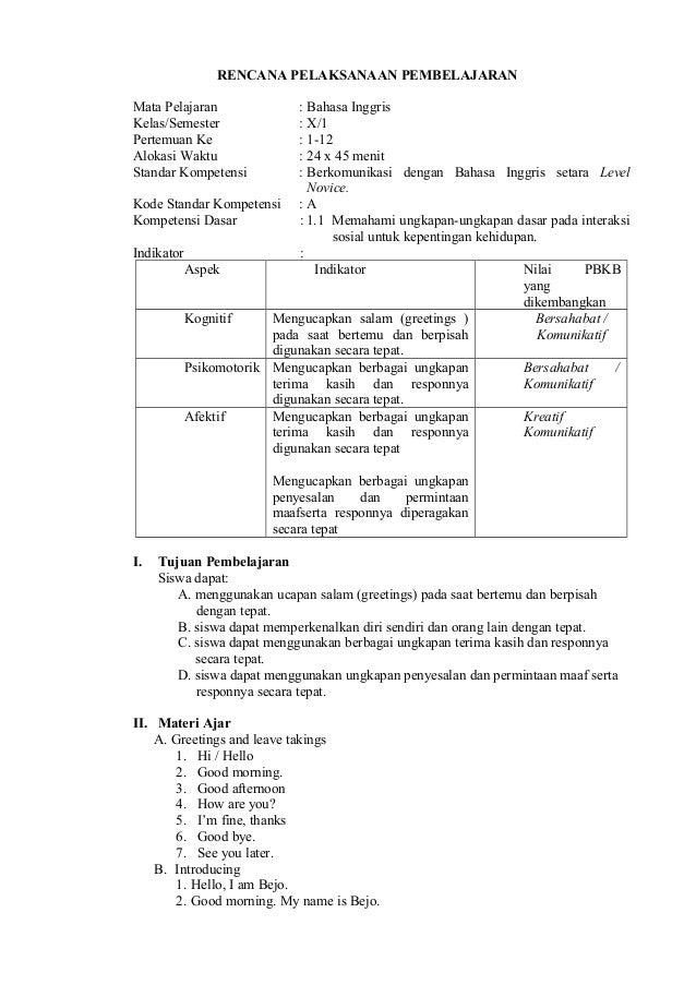 RENCANA PELAKSANAAN PEMBELAJARANMata Pelajaran : Bahasa InggrisKelas/Semester : X/1Pertemuan Ke : 1-12Alokasi Waktu : 24 x...