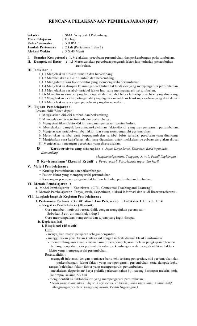 RENCANA PELAKSANAAN PEMBELAJARAN (RPP) Sekolah : SMA 'Aisyiyah 1 Palembang Mata Pelajaran : Biologi Kelas / Semester : XII...