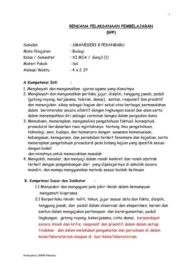 1 Almansyahnis, SMAN8 Pekanbaru RENCANA PELAKSANAAN PEMBELAJARAN (RPP) Sekolah : SMANEGERI 8 PEKANBARU Mata Pelajaran : Bi...