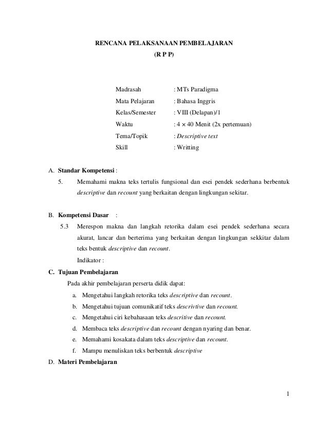 1 RENCANA PELAKSANAAN PEMBELAJARAN (R P P) Madrasah : MTs Paradigma Mata Pelajaran : Bahasa Inggris Kelas/Semester : VIII ...