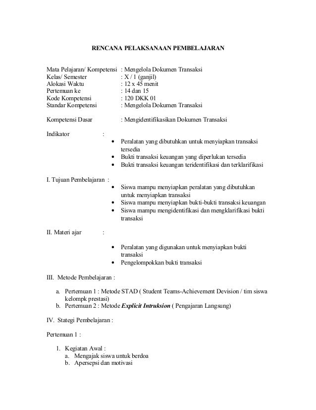 RENCANA PELAKSANAAN PEMBELAJARAN Mata Pelajaran/ Kompetensi : Mengelola Dokumen Transaksi Kelas/ Semester : X / 1 (ganjil)...