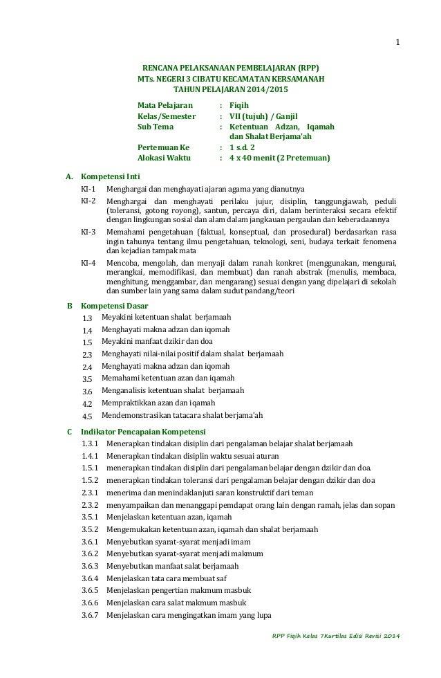 1  RENCANA PELAKSANAAN PEMBELAJARAN (RPP)  MTs. NEGERI 3 CIBATU KECAMATAN KERSAMANAH  TAHUN PELAJARAN 2014/2015  Mata Pela...