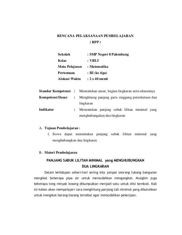 RENCANA PELAKSANAAN PEMBELAJARAN                                    ( RPP )               Sekolah             : SMP Negeri...