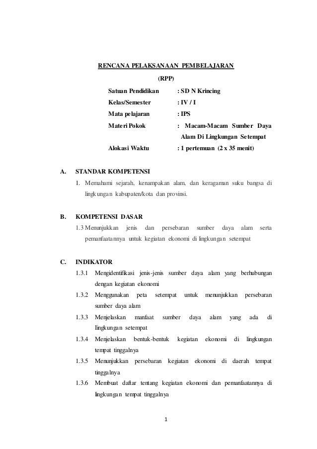 1 RENCANA PELAKSANAAN PEMBELAJARAN (RPP) Satuan Pendidikan : SD N Krincing Kelas/Semester : IV / I Mata pelajaran : IPS Ma...