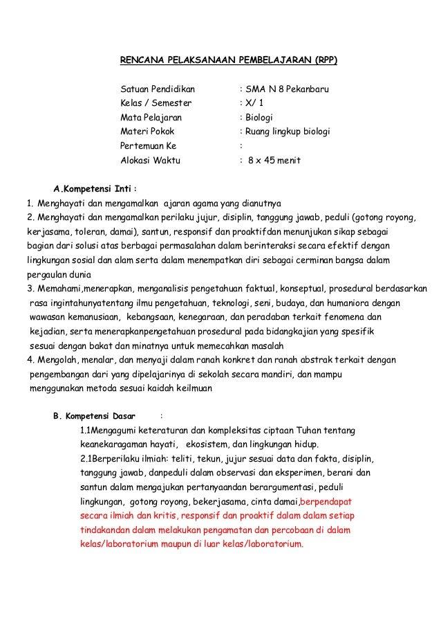 RENCANA PELAKSANAAN PEMBELAJARAN (RPP) Satuan Pendidikan : SMA N 8 Pekanbaru Kelas / Semester : X/ 1 Mata Pelajaran : Biol...
