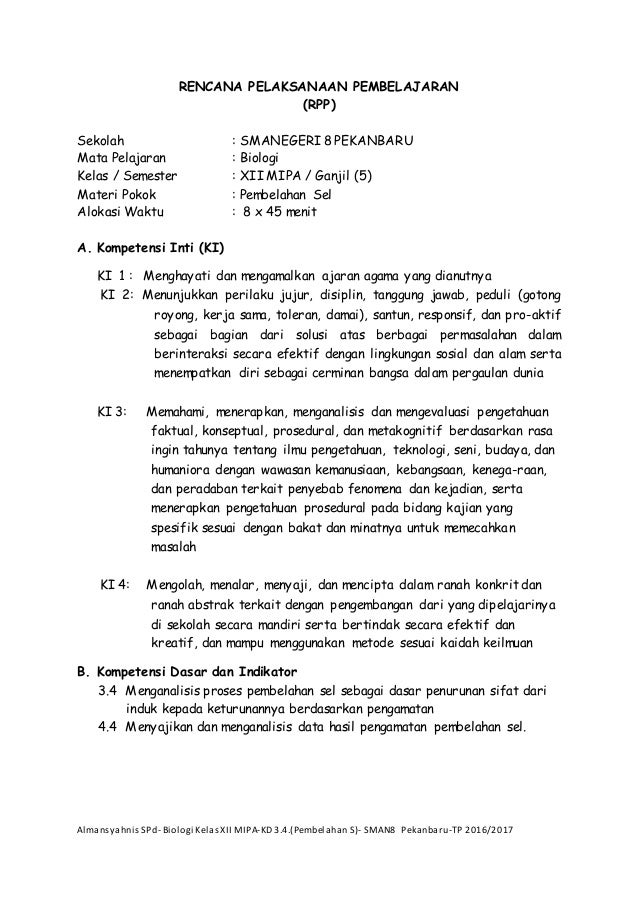 Almansyahnis SPd- Biologi KelasXII MIPA-KD 3.4.(Pembelahan S)- SMAN8 Pekanbaru-TP 2016/2017 RENCANA PELAKSANAAN PEMBELAJAR...