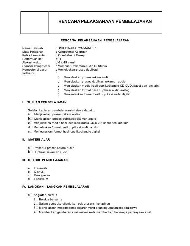 RENCANA PELAKSANAAN PEMBELAJARAN RENCANA PELAKSANAAN PEMBELAJARAN Nama Sekolah : SMK BINAKARYA MANDIRI Mata Pelajaran : Ko...