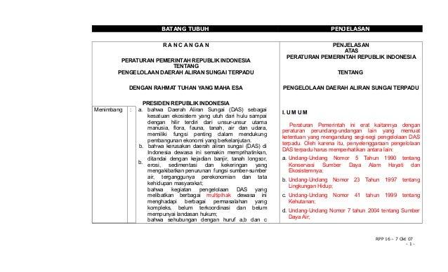 BATANG TUBUH  PENJELASAN  RANCANGAN  PENJELASAN ATAS PERATURAN PEMERINTAH REPUBLIK INDONESIA  PERATURAN PEMERINTAH REPUBLI...