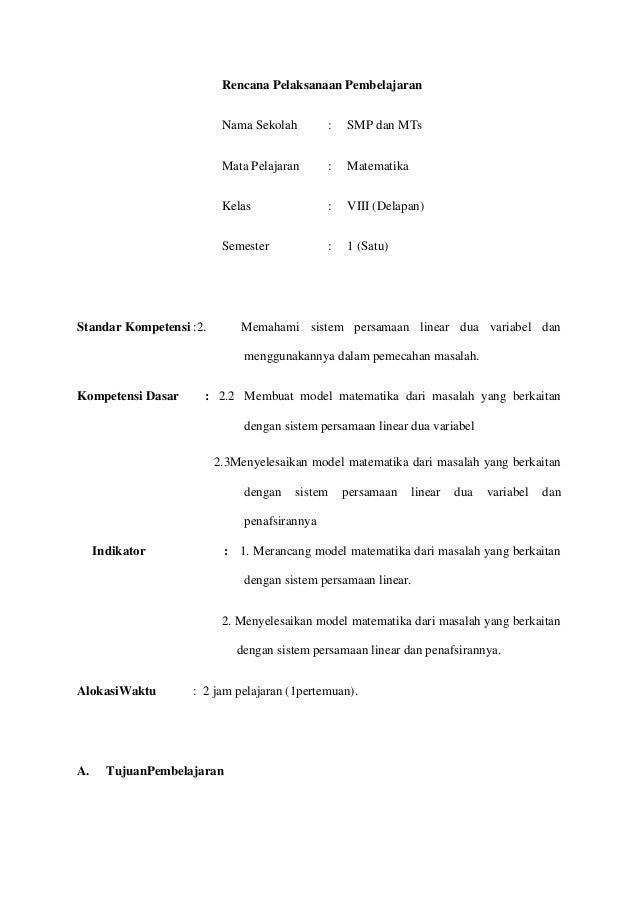 Rencana Pelaksanaan Pembelajaran                          Nama Sekolah         :   SMP dan MTs                          Ma...