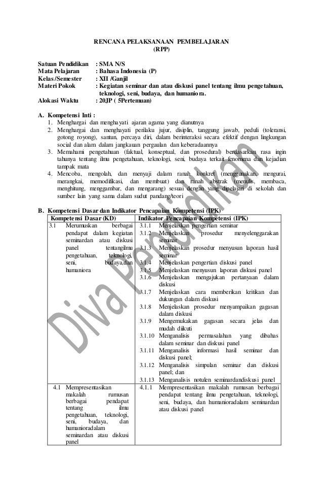 RENCANA PELAKSANAAN PEMBELAJARAN (RPP) Satuan Pendidikan : SMA N/S Mata Pelajaran : Bahasa Indonesia (P) Kelas /Semester :...