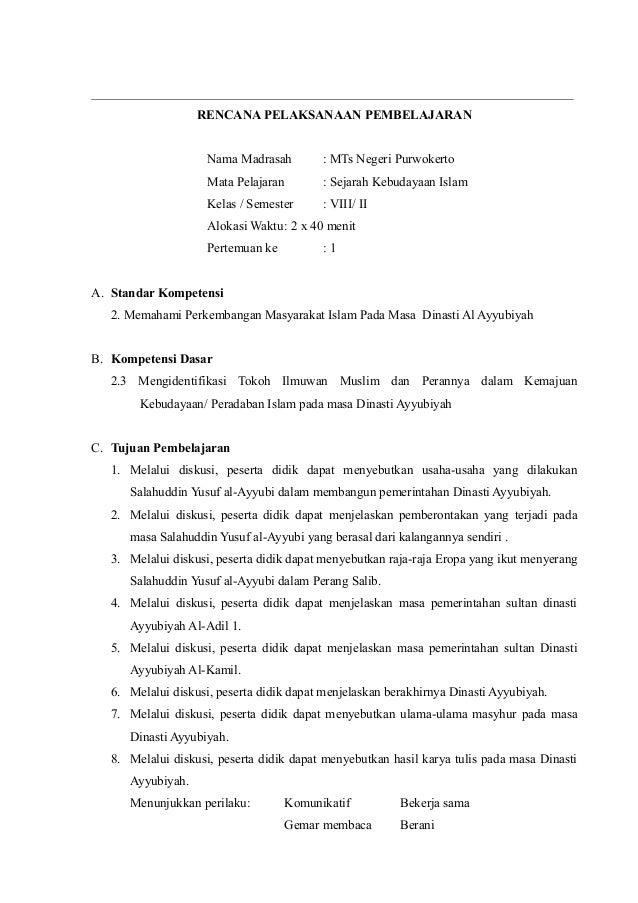 RENCANA PELAKSANAAN PEMBELAJARAN Nama Madrasah : MTs Negeri Purwokerto Mata Pelajaran : Sejarah Kebudayaan Islam Kelas / S...