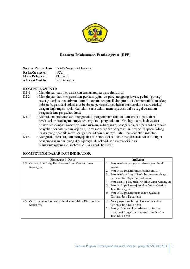 Rencana Program Pembelajaran/Ekonomi/X/semester genap/SMAN74Jkt/2014 1 Rencana Pelaksanaan Pembelajaran (RPP) Satuan Pendi...