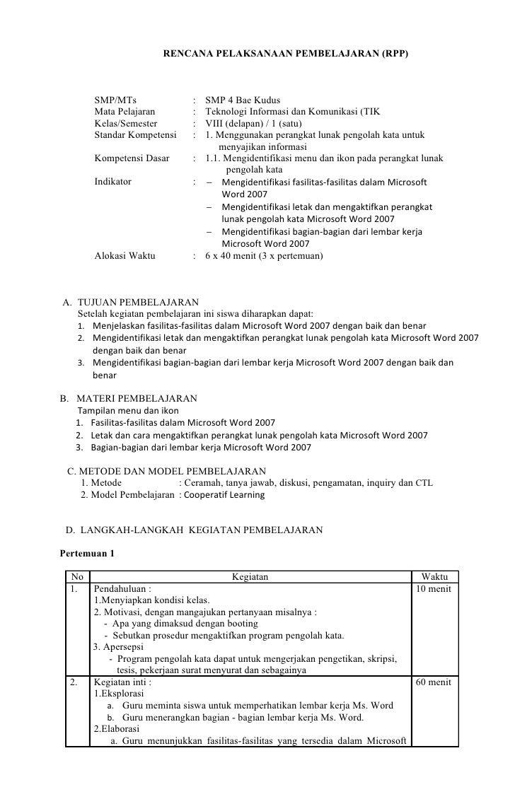 RENCANA PELAKSANAAN PEMBELAJARAN (RPP)       SMP/MTs                : SMP 4 Bae Kudus       Mata Pelajaran         : Tekno...