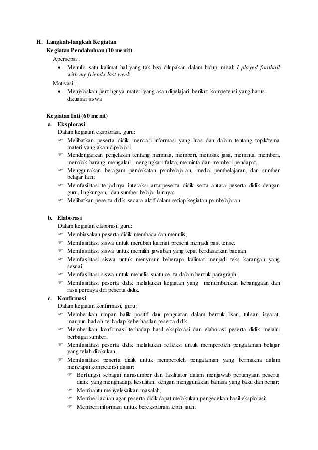 H. Langkah-langkah Kegiatan Kegiatan Pendahuluan (10 menit) Apersepsi :  Menulis satu kalimat hal yang tak bisa dilupakan...
