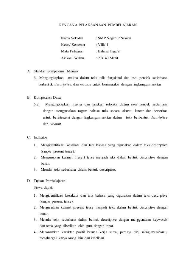 RENCANA PELAKSANAAN PEMBELAJARAN Nama Sekolah : SMP Negeri 2 Sewon Kelas/ Semester : VIII/ 1 Mata Pelajaran : Bahasa Inggr...