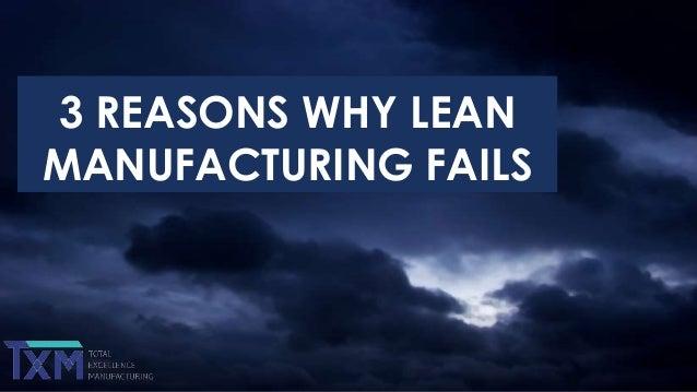 3 REASONS WHY LEAN MANUFACTURING FAILS