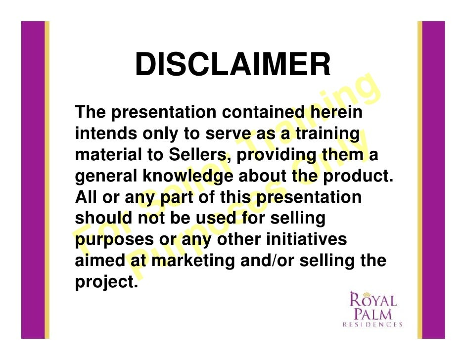 DISCLAIMER                                 in  g                              in The presentation contained herein        ...