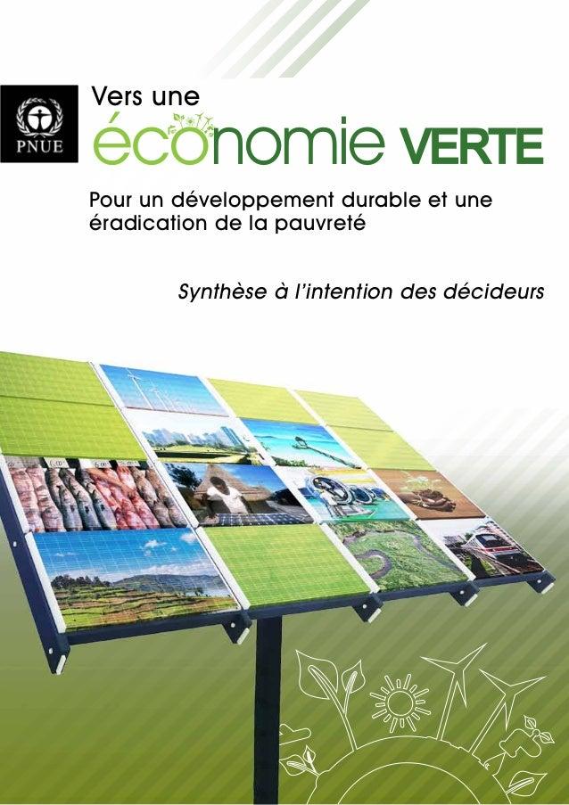 éco VERTEnomie Vers une Pour un développement durable et une éradication de la pauvreté Synthèse à l'intention des décideu...