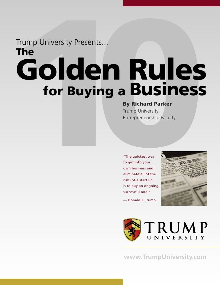 10Trump University Presents...TheGolden Rules        for Buying a               Business                               By ...