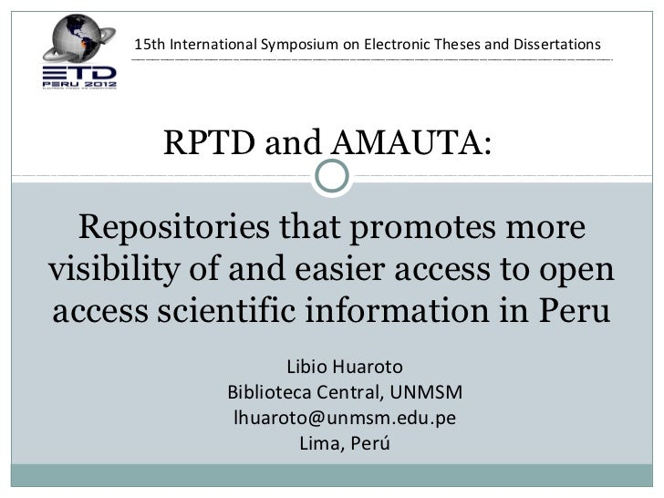 15th International Symposium on Electronic Theses and Dissertations        RPTD and AMAUTA:  Repositories that promotes mo...