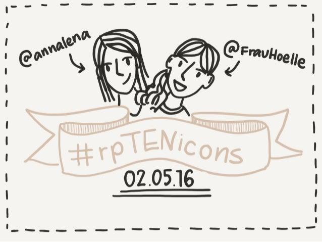 #rpTENicons - Visuelle Wanderung durch 10 Jahre re:publica