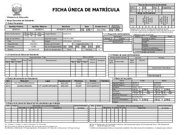 FICHA ÚNICA DE MATRÍCULA 1. Datos Generales del Estudiante 1.1 Datos Personales 1.1.2 Controles de Salud del Estudiante Añ...