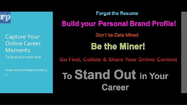 Capture Your Online Career Moments To land your next role! www.recruitmentpool.com.a u