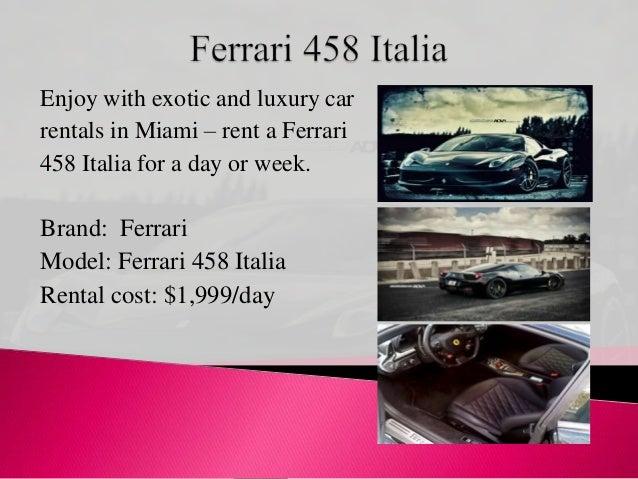 Miami Ferrari Cars Rental At Reasonable Costs