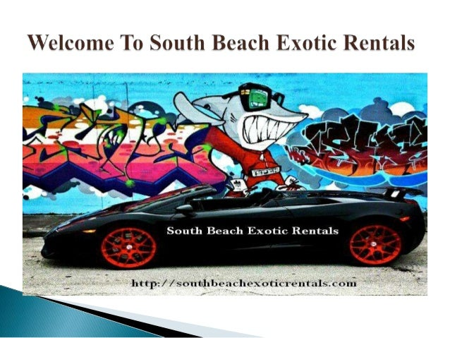 South Beach Exotic Rentals is a luxury car rental agency at Miami Beach, FL. You can get different exotic car models on re...