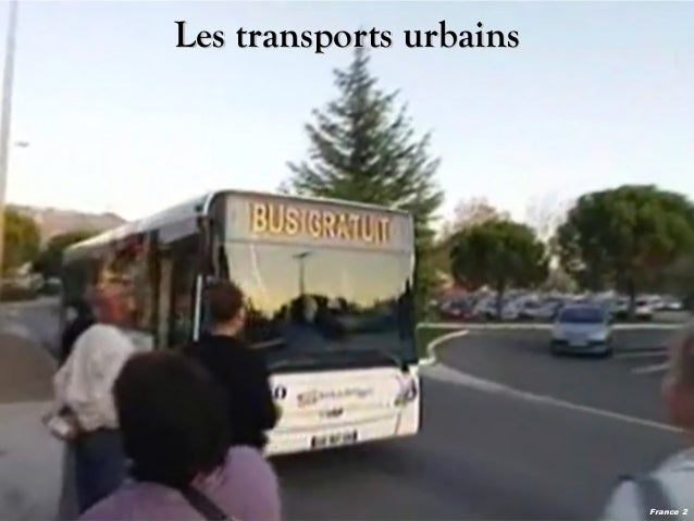 Les transports urbains  France 2