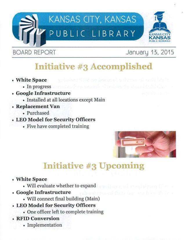 "S KANSAS CITY,  KANSAS f""  PUBLIC LIBRARY   KANSAS  PUBLC SCI IUULB        BOARD REPORT Januarg 15, 20'15  Initiative #3 A..."