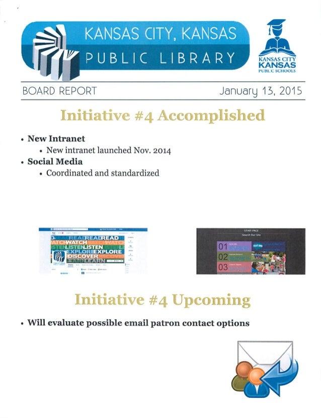 KANSAS CITY,  KANSAS Y?       'l f' PUBLIC LIBRARY  BOARD REPORT Jañuarg 15, ZOIS  Initiative #4 Accomplished  o New Intra...