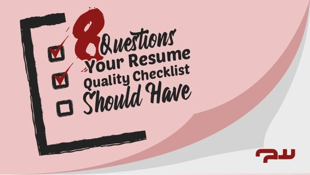 8 questions your resume checklist should have