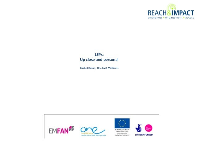 LEPs: Up close and personal Rachel Quinn, One East Midlands