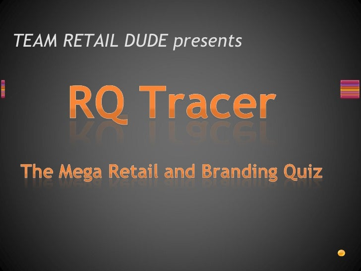 TEAM RETAIL DUDE presents