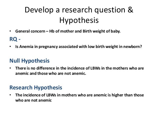 how to write a research hypothesis and null hypothesis