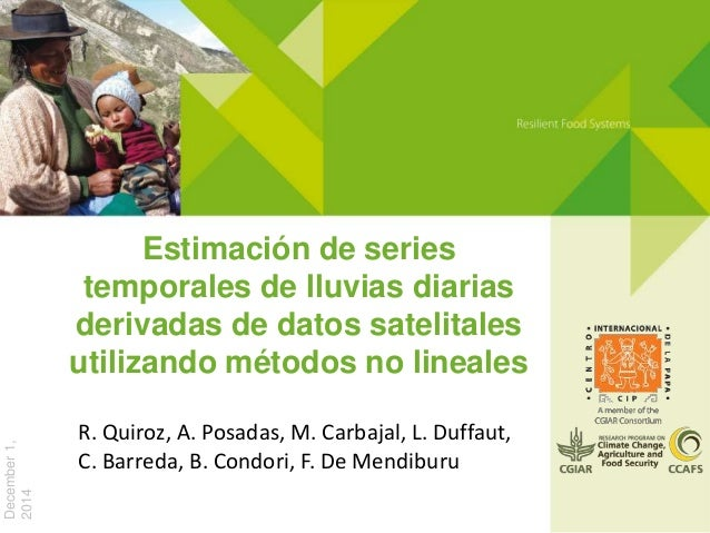 Estimación de series temporales de lluvias diarias derivadas de datos satelitales utilizando métodos no lineales December1...
