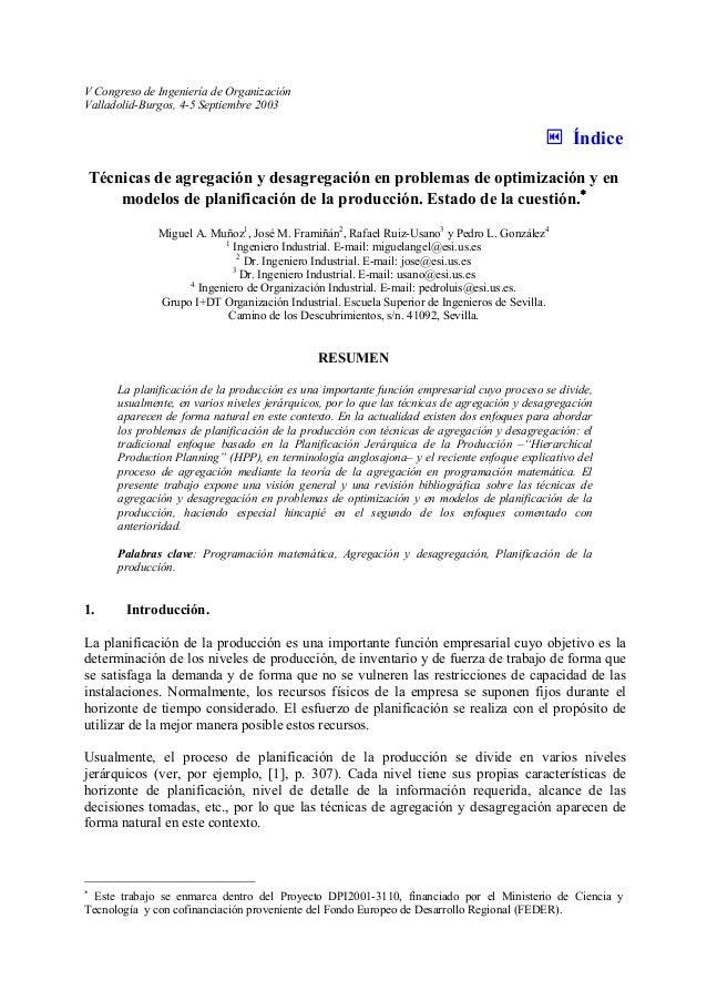V Congreso de Ingeniería de Organización  Valladolid-Burgos, 4-5 Septiembre 2003  ƒ Índice  Técnicas de agregación y desag...