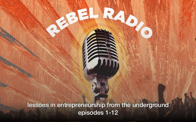 lessons in entrepreneurship from the underground episodes 1-12
