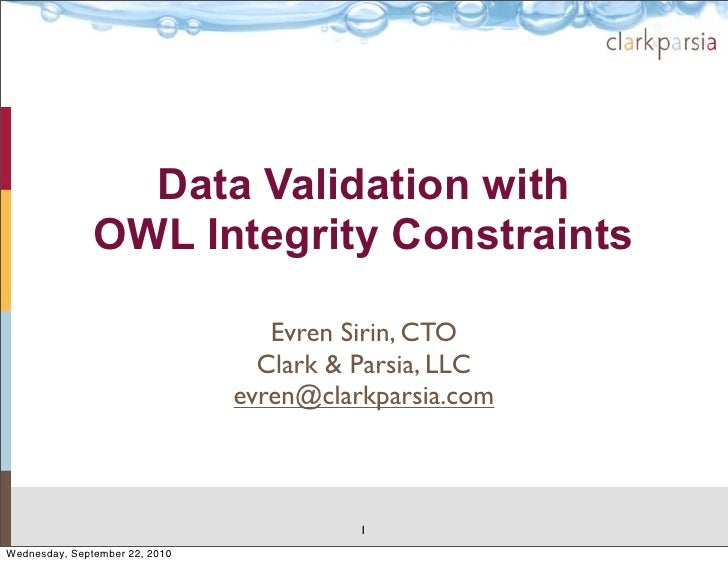 Data Validation with                OWL Integrity Constraints                                     Evren Sirin, CTO        ...