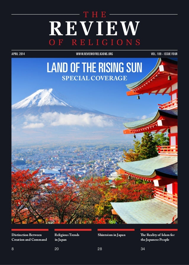 Distinction Between Creation and Command 8 Religious Trends in Japan 20 Shintoism in Japan 28 The Reality of Islam for the...