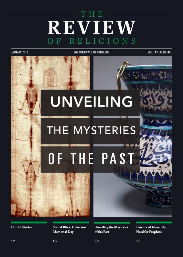 Untold Stories 12 Sound Bites: Holocaust Memorial Day 16 Unveiling the Mysteries of the Past 22 Essence of Islam:The Need ...
