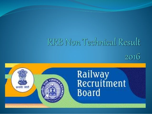 About Railway Recruitment Board  Railway Recruitment Board Is an Indian Government Organization whose work is to appoint ...