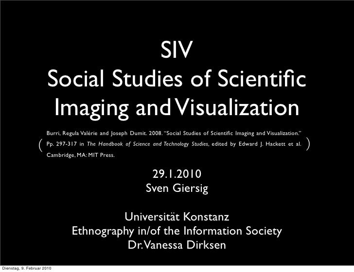 SIV                       Social Studies of Scientific                        Imaging and Visualization                    ...
